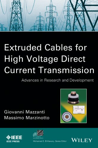 Extruded Cables for High-Voltage Direct-Current Transmission Advances in Research and Development  2013 9781118096666 Front Cover