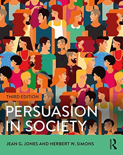 Persuasion in Society 3rd Edition 3rd 2017 9781138825666 Front Cover