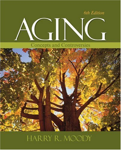 Aging Concepts and Controversies 6th 2010 edition cover