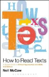 How to Read Texts A Student Guide to Critical Approaches and Skills 2nd 2013 (Student Manual, Study Guide, etc.) edition cover