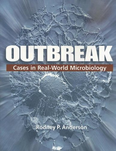 Outbreak Cases in Real-World Microbiology  2006 edition cover
