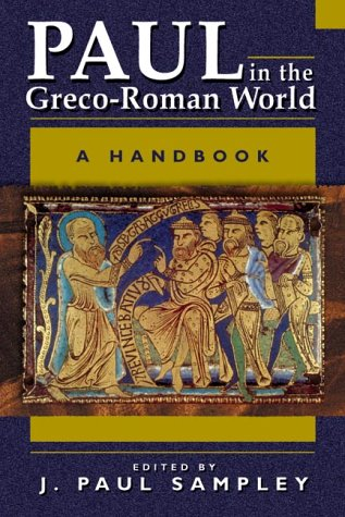 Paul in the Greco-Roman World A Handbook  2003 edition cover