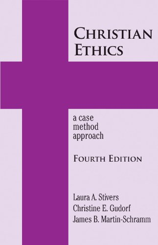 Christian Ethics-4th Edition A Case Method Approach 4th 2012 edition cover