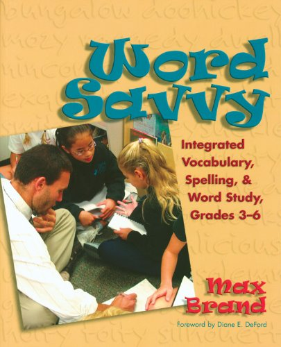 Word Savvy Integrating Vocabulary, Spelling, and Wordy Study, Grades 3-6  2004 edition cover