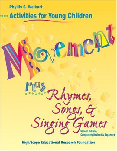Movement Plus Rhymes, Songs and Singing Games 2nd 1997 (Revised) 9781573790666 Front Cover