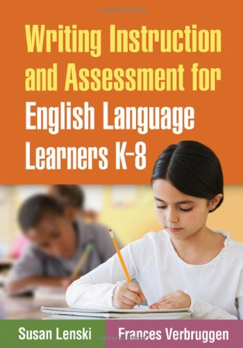 Writing Instruction and Assessment for English Language Learners K-8   2010 edition cover