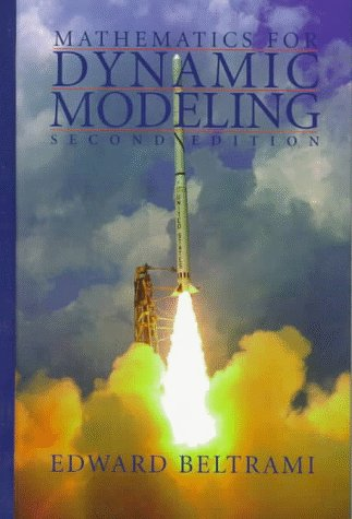 Mathematics for Dynamic Modeling  2nd 1997 (Revised) edition cover