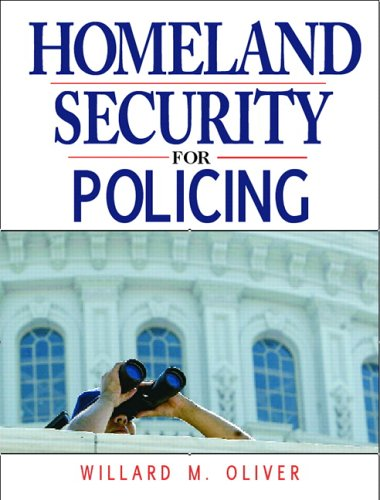 Homeland Security for Policing   2007 9780131534667 Front Cover