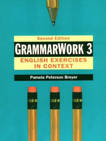 GrammarWork English Exercise in Context 2nd 1996 9780133402667 Front Cover