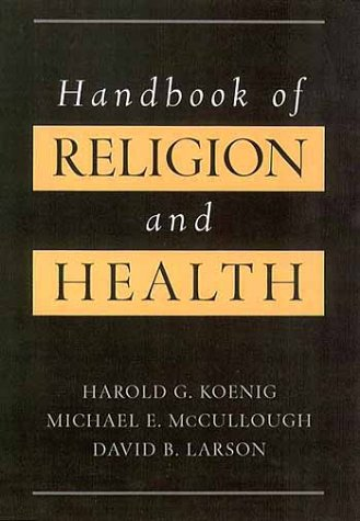 Handbook of Religion and Health   2001 9780195118667 Front Cover