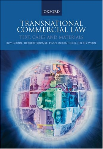 Transnational Commercial Law Text, Cases and Materials  2006 9780199251667 Front Cover