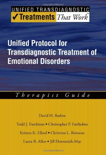 Unified Protocol for Transdiagnostic Treatment of Emotional Disorders Therapist Guide  2010 edition cover