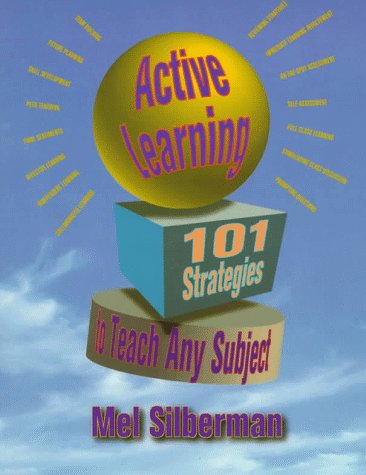 Active Learning 101 Strategies to Teach Any Subject 1st 1996 edition cover