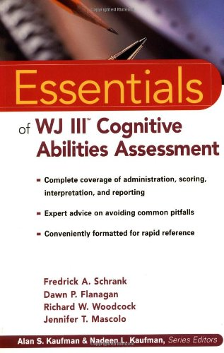 Essentials of WJ III Cognitive Abilities Assessment   2002 9780471344667 Front Cover