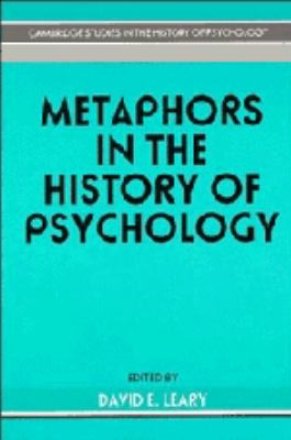 Metaphors in the History of Psychology   1990 9780521371667 Front Cover