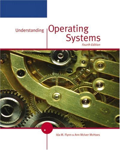 Understanding Operating Systems  4th 2006 (Revised) 9780534423667 Front Cover