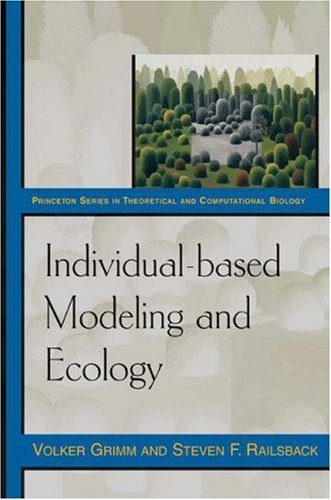 Individual-Based Modeling and Ecology   2005 edition cover
