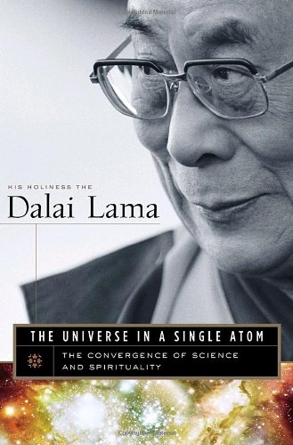 Universe in a Single Atom The Convergence of Science and Spirituality  2005 edition cover