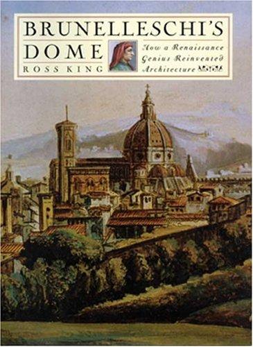 Brunelleschi's Dome How a Renaissance Genius Reinvented Architecture  2000 (Reprint) edition cover