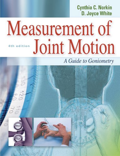 Measurement of Joint Motion A Guide to Goniometry 4th 2009 (Revised) edition cover