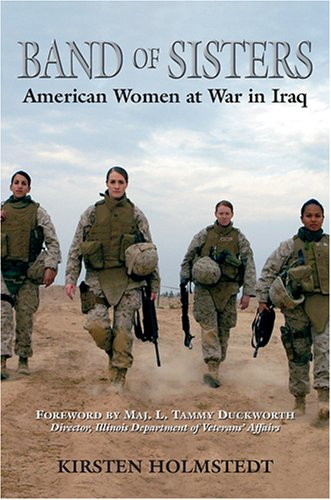 Band of Sisters American Women at War in Iraq  2008 edition cover