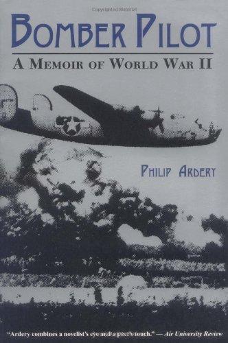 Bomber Pilot A Memoir of World War II  1978 edition cover