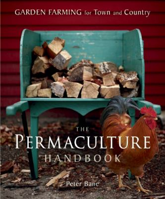 Permaculture Handbook Garden Farming for Town and Country  2012 edition cover