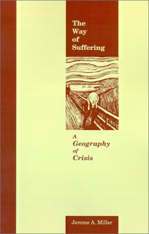 Way of Suffering A Geography of Crisis  1989 edition cover