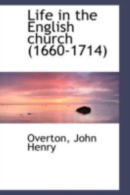 Life in the English Church  N/A 9781113205667 Front Cover