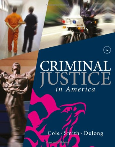 Criminal Justice in America:   2013 9781285067667 Front Cover