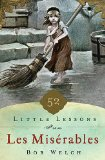 52 Little Lessons from les Miserables   2014 9781400206667 Front Cover