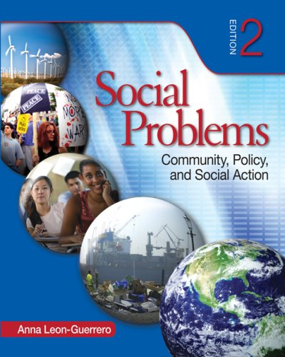 Social Problems Community, Policy, and Social Action 2nd 2009 9781412959667 Front Cover