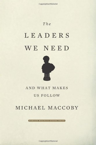 Leaders We Need And What Makes Us Follow  2007 edition cover