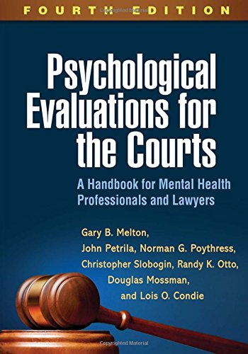 Psychological Evaluations for the Courts: A Handbook for Mental Health Professionals and Lawyers  2017 9781462532667 Front Cover