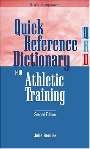 Quick Reference Dictionary for Athletic Training  2nd 2005 edition cover