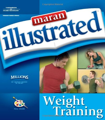 Maran Illustrated Weight Training   2005 edition cover