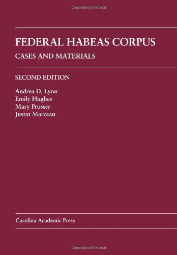 Federal Habeas Corpus Cases and Materials 2nd 2011 edition cover