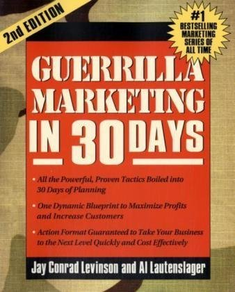Guerrilla Marketing in 30 Days  2nd 2010 9781599182667 Front Cover