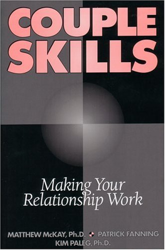 Couple Skills Making Your Relationship Work  1994 9781879237667 Front Cover