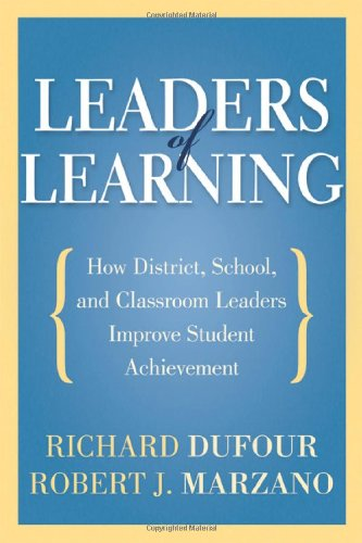 Leaders of Learning How District, School, and Classroom Leaders Improve Student Achievement  2011 edition cover