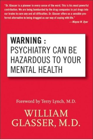 Warning Psychiatry Can Be Hazardous to Your Mental Health N/A edition cover
