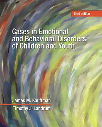 Cases in Emotional and Behavioral Disorders of Children and Youth  3rd 2013 (Revised) edition cover