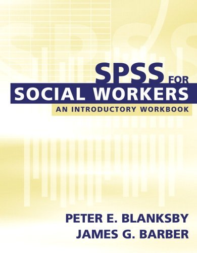 SPSS for Social Workers   2006 (Workbook) 9780205395668 Front Cover