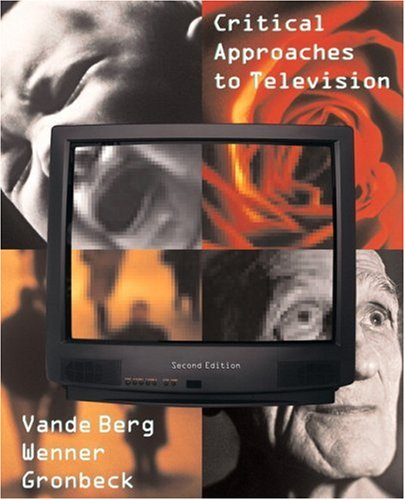 Critical Approaches to Television  2nd 2004 edition cover