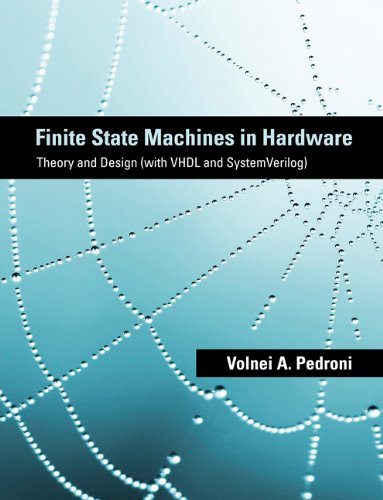 Finite State Machines in Hardware Theory and Design (with VHDL and SystemVerilog)  2014 9780262019668 Front Cover