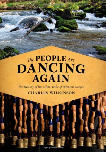 People Are Dancing Again The History of the Siletz Tribe of Western Oregon  2010 edition cover
