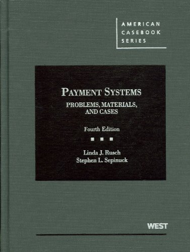 Payment Systems Problems, Materials, and Cases 4th 2012 (Revised) edition cover