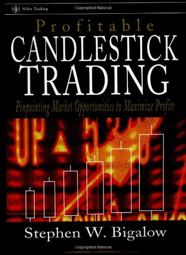 Profitable Candlestick Trading Pinpointing Market Opportunities to Maximize Profits  2001 edition cover