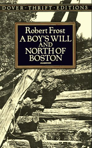 Boy's Will and North of Boston  Unabridged edition cover