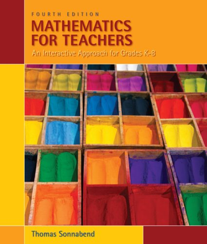 Mathematics for Teachers An Interactive Approach for Grade K-8 4th 2010 edition cover